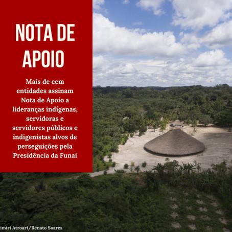 Veja nota de 125 entidades contra perseguição a indígenas, indigenistas e  servidores da FUNAI