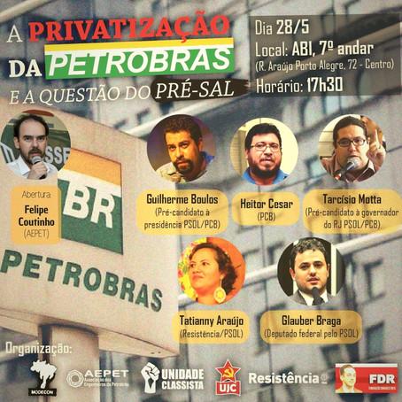 HOJE: A privatização da Petrobrás e a questão do Pré-sal