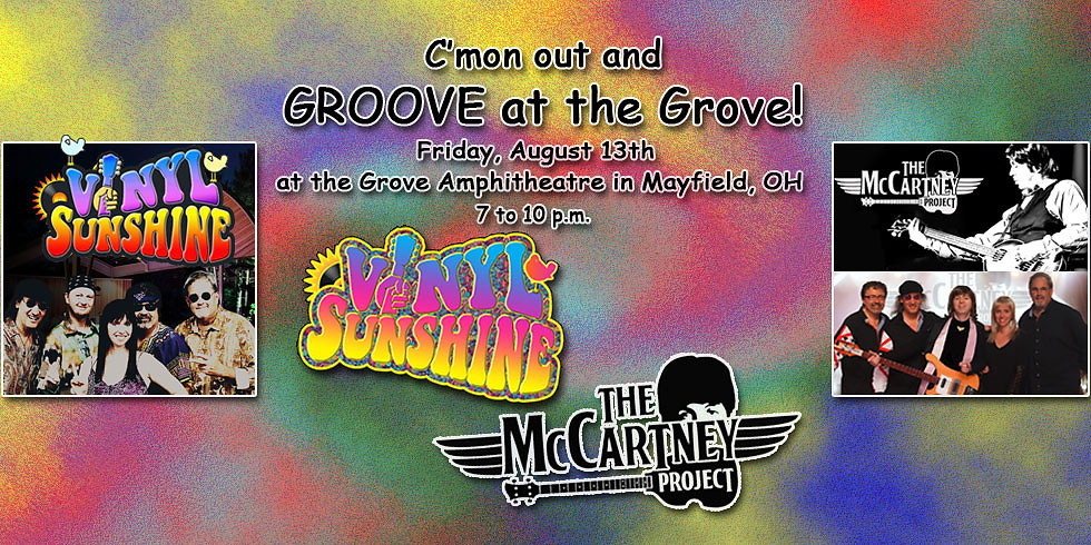 Vinyl Sunshine LIVE at the Grove with The McCartney Project
