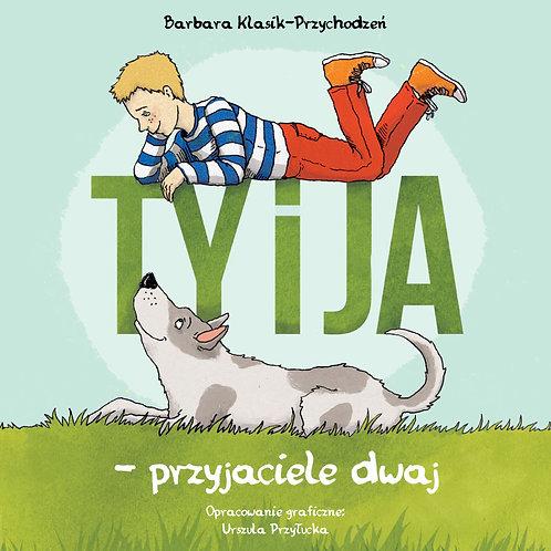 Książka dla dzieci Ty i ja przyjaciele dwaj.
