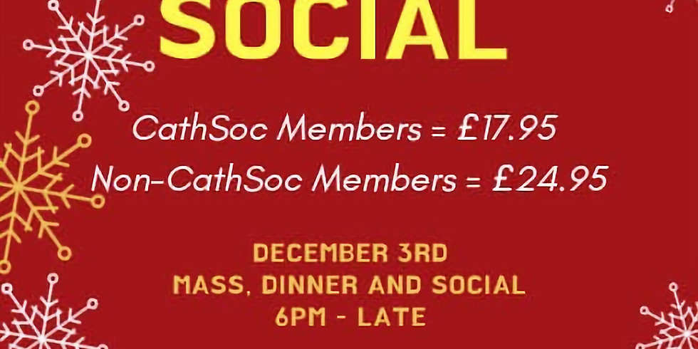 Chaplaincy & CathSoc Christmas Dinner and Social