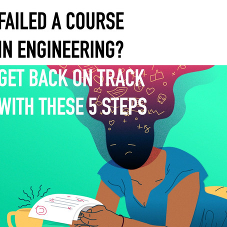 5 important things to do if you fail a course in engineering