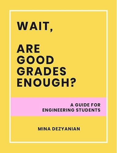 WAIT, are good grades enough?