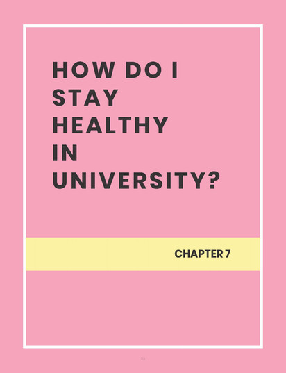 HOW DO I STAY HEALTHY IN UNIVERSITY?