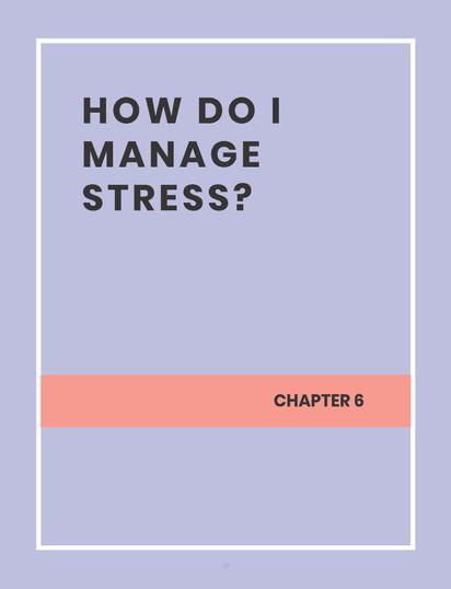 HOW DO I MANAGE STRESS?