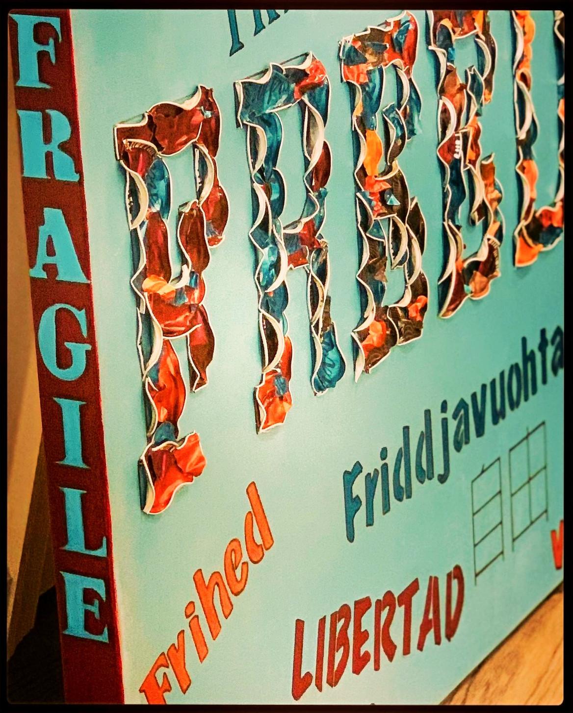 """Freedom is Fragile"" Artwork"