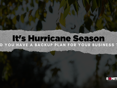 It's Hurricane Season: Do you have a backup plan?