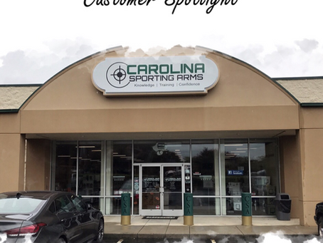 Customer Spotlight Series: Carolina Sporting Arms