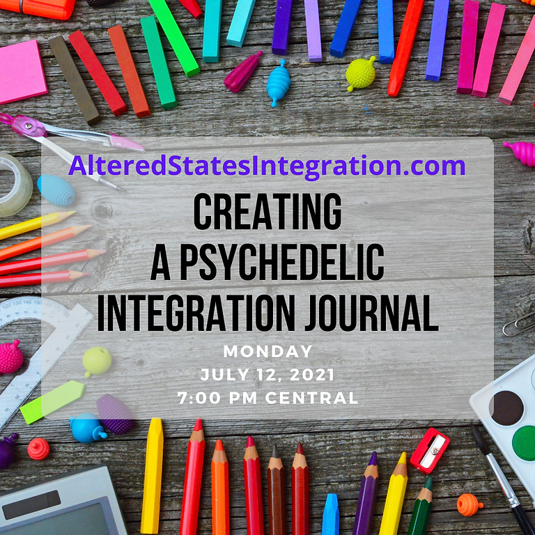 Creating a Psychedelic Integration Journal