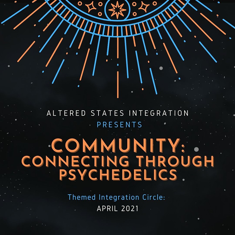 Community: Connection Through Psychedelics