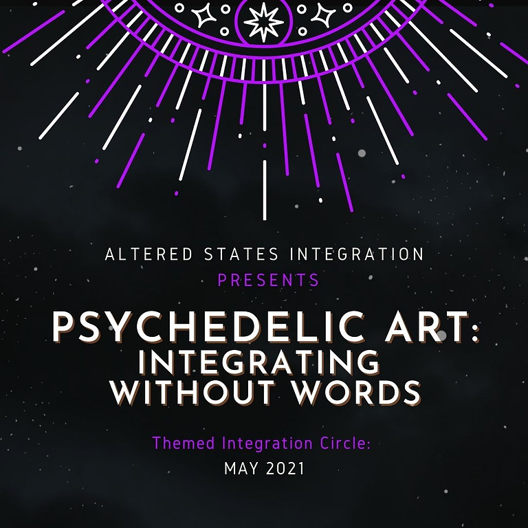 Psychedelic Art: Integrating Without Words