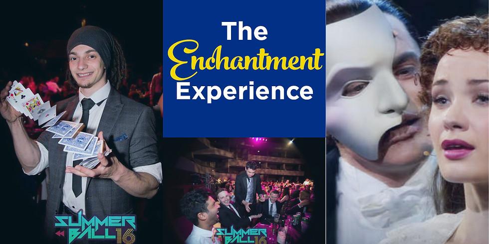 Phantom of the Opera & Magic Show!