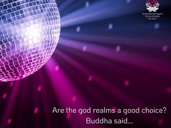 SHOULD WE ENTER THE GOD REALMS?