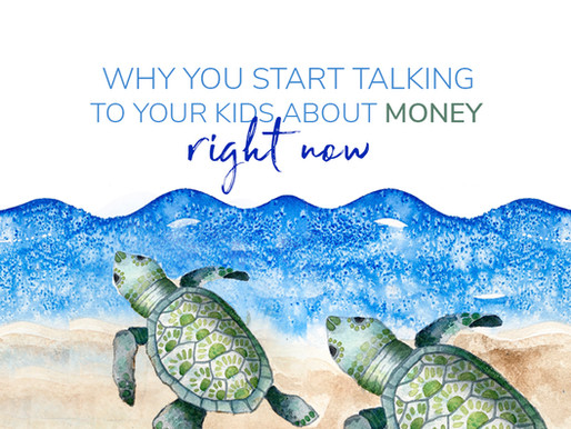 Why you should talk to your kids about money right now