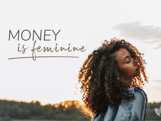 Money is Feminine