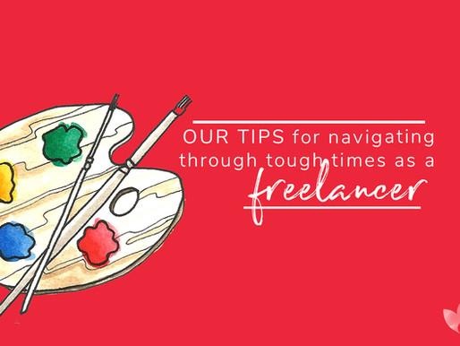 Our tips for navigating through tough times as a freelancer