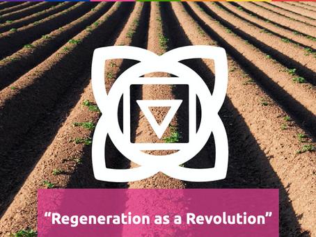 Regeneration as a Revolution