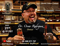 bay Royal Cigar Podcast 21st Session.png