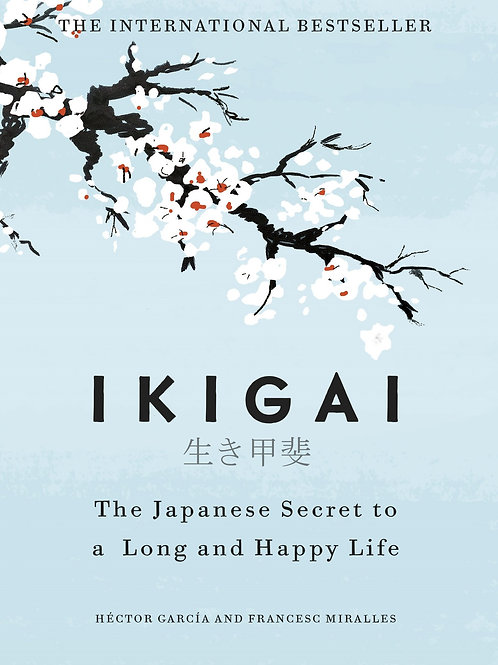 Ikigai: The Japanese secret to a long and happy life Hardcover – 27 September 20