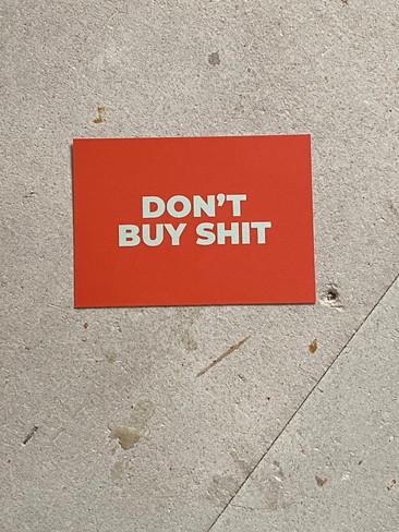 Postkarte Don't buy Shit