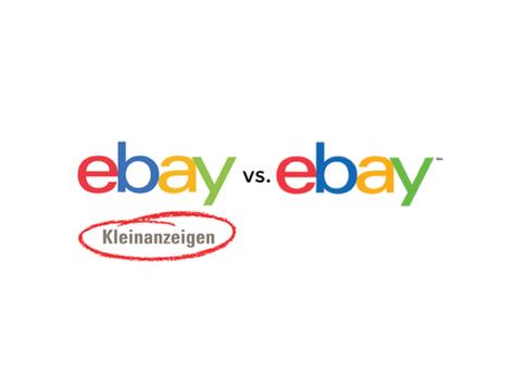 ebay vs. ebay Kleinanzeigen - wo sind die Unterschiede