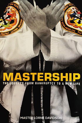Mastership: The Journey from Bankruptcy to a New Life Book