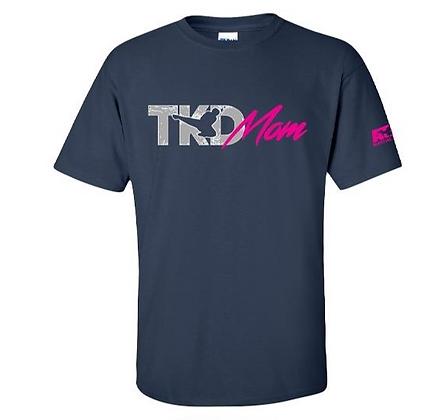 TKD Mom Shirt