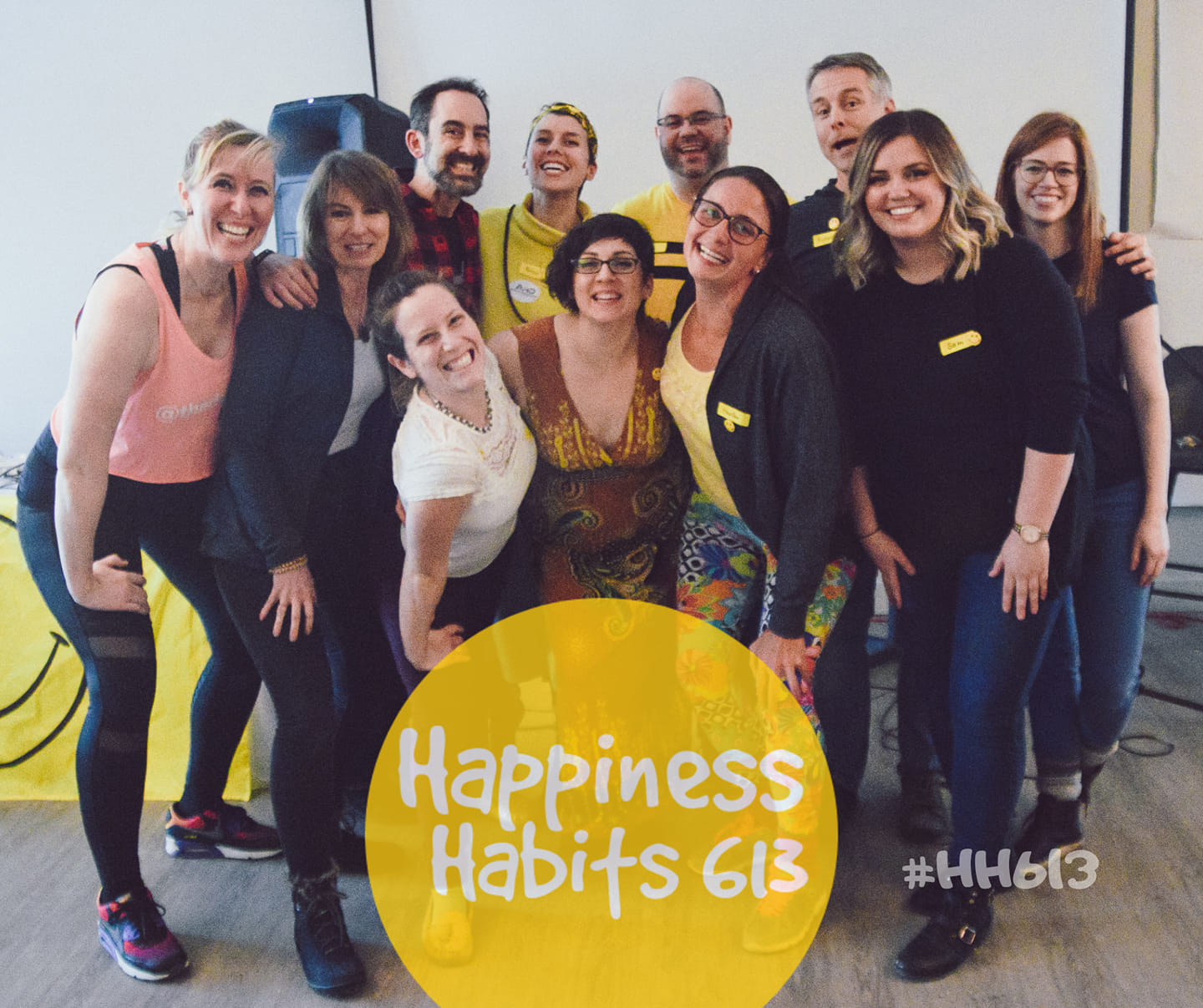"""Happiness Habits 613"", community-building events series for fostering health and happiness in Febru"