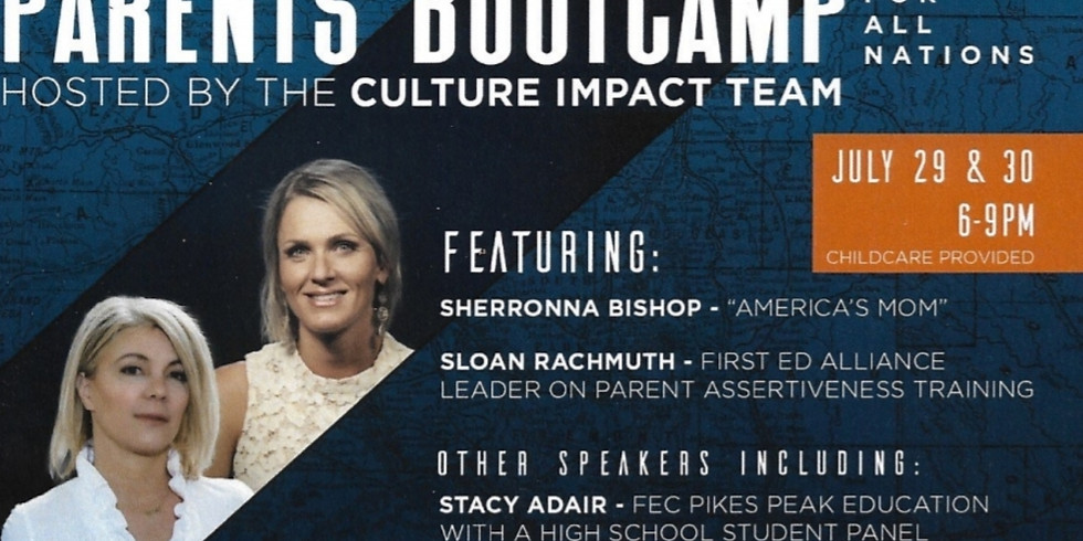 Parent's Bootcamp! Hosted By Culture Impact Team