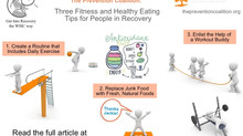 Three Fitness and Healthy Eating Tips for People in Recovery