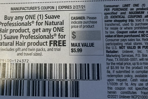 Buy One Get One Free Suave Professional Up to $5.99 Expires 2-27-2021