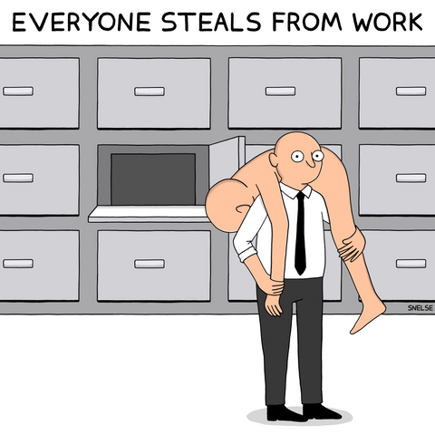 EVERYONE STEALS FROM WORK