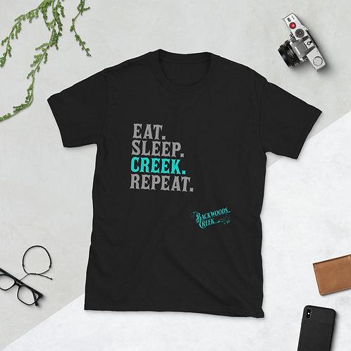 Eat. Sleep. Creek. Repeat. Unisex T-Shirt
