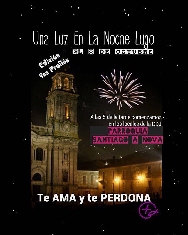 Una Luz En La Noche edición San Froilán se traslada a la PARROQUIA DE SANTIAGO A NOVA (calle de la R