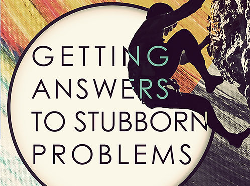 Getting Answers To Stubborn Problems - Digital