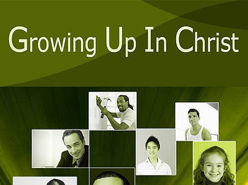 Growing Up In Christ - CD