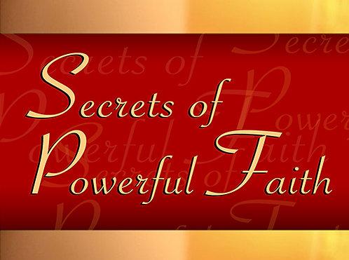 Secrets Of Powerful Faith - CD