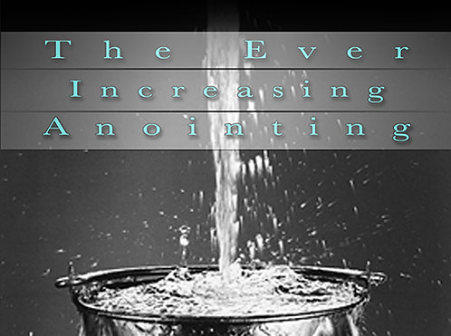 The Ever Increasing Anointing - Digital