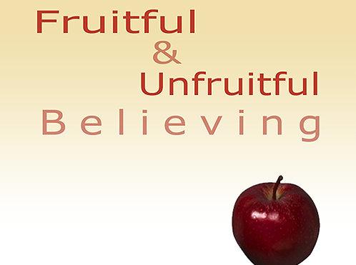 Fruitful & Unfruitful Believing - CD