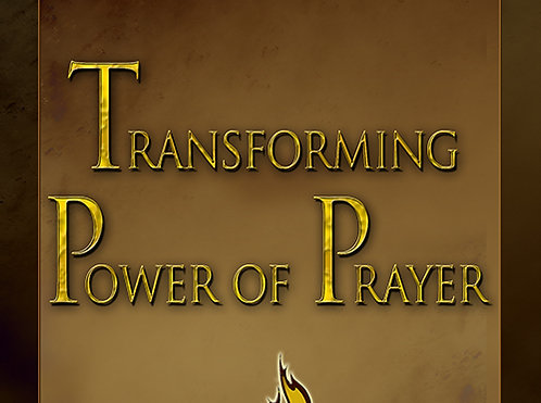 The Transforming Power of Prayer - CD