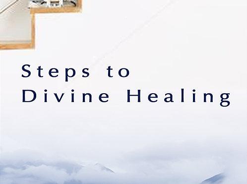 Steps To Divine Healing - Digital