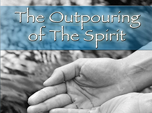 The Outpouring Of The Spirit - CD