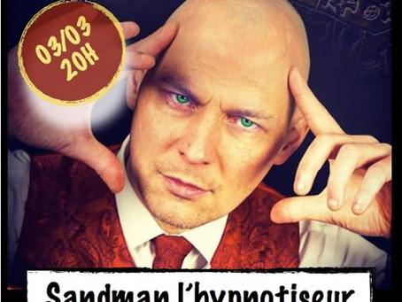 Mr SANDMAN au complexe la scène