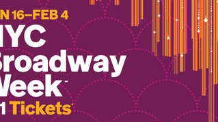 BROADWAY WEEK: THE BEST MUSICALS FOR A GREAT PRICE January 16th – February 4th