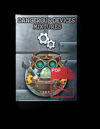 The Decks of Dangerous Devices - Mixtures