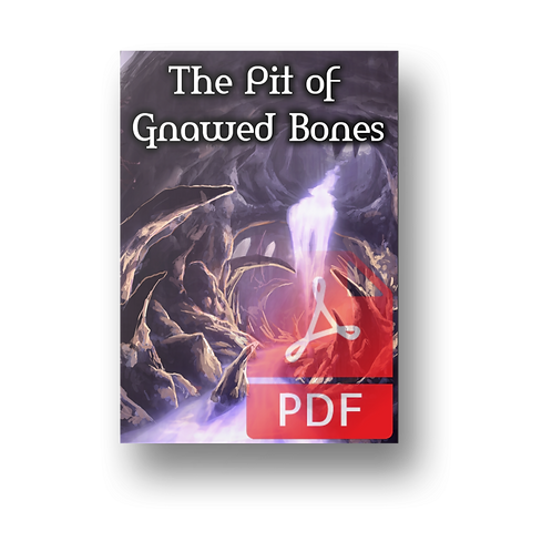 The Pit of Gnawed Bones - 5e Dungeon PDF