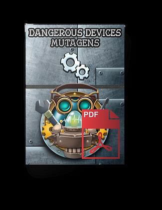 The Decks of Dangerous Devices - Mutagens