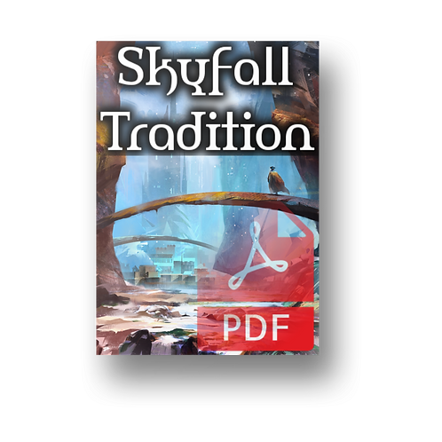 The Skyfall Tradition - 5e Dungeon PDF