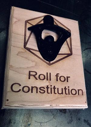 Roll For Constitution Bottle Opener