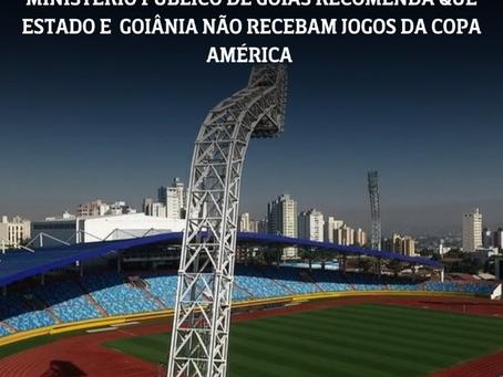 Ministério público recomenda que Goiás não receba jogos da Copa América